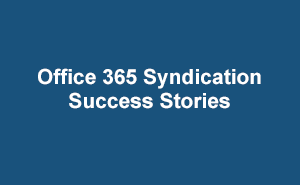 Microsoft Operator Channel Office 365 Syndication Success Stories